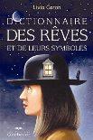 Dictionnaire des rêves et leurs symboles